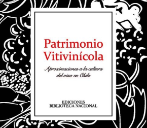 Un libro sobre y por la Cultura del VinoChileno