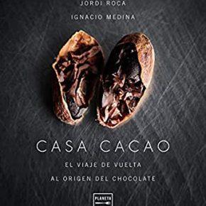 Casa Cacao, un viaje a losorígenes